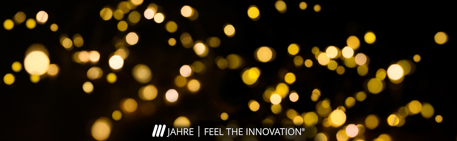 111 years of FEEL THE INNOVATION!