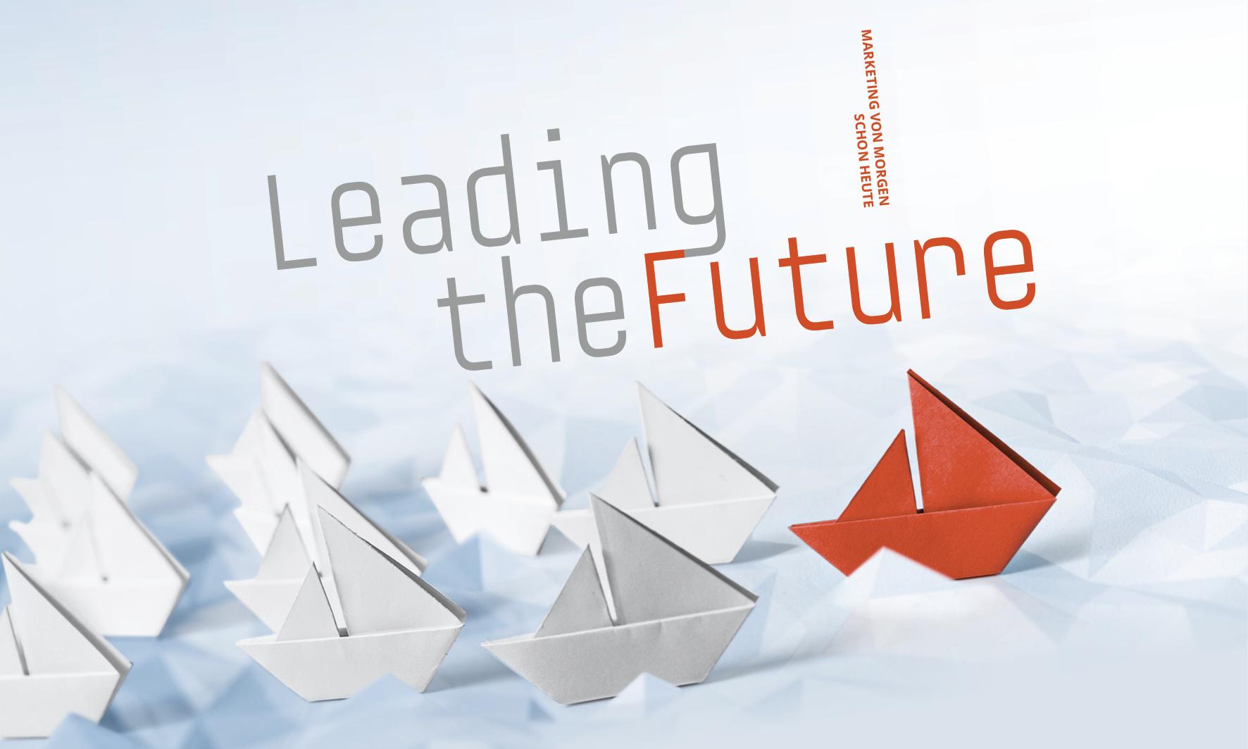 LEADING THE FUTURE